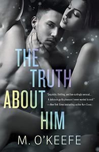 The Truth About Him